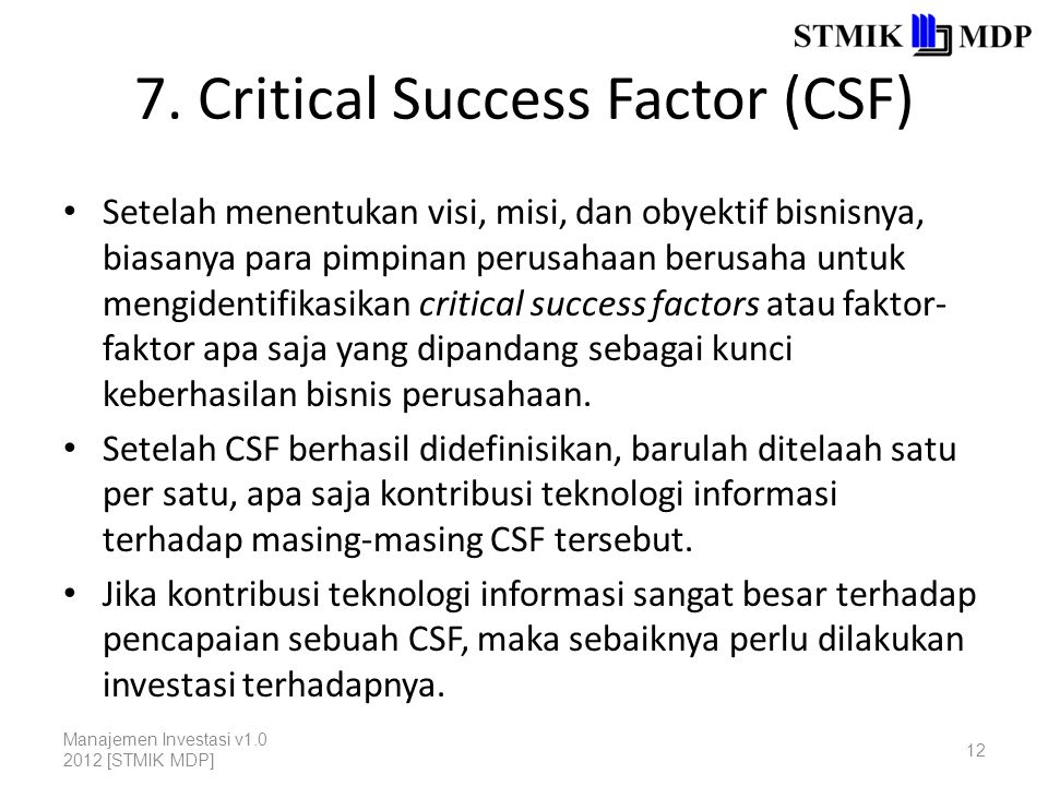 7. Critical Success Factor (CSF)