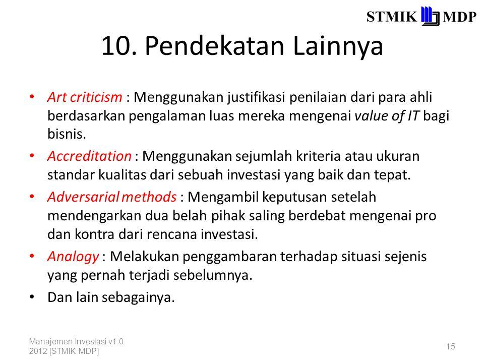 10. Pendekatan Lainnya