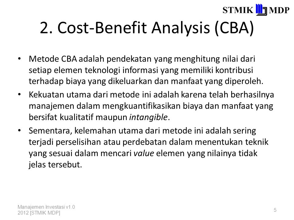 2. Cost-Benefit Analysis (CBA)
