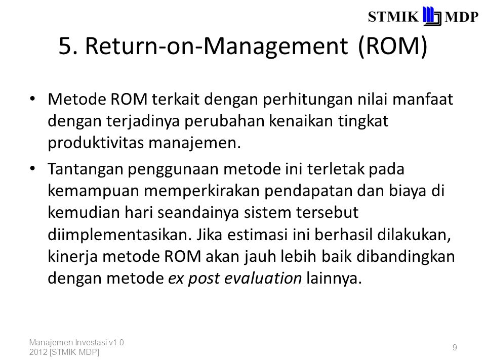 5. Return-on-Management (ROM)