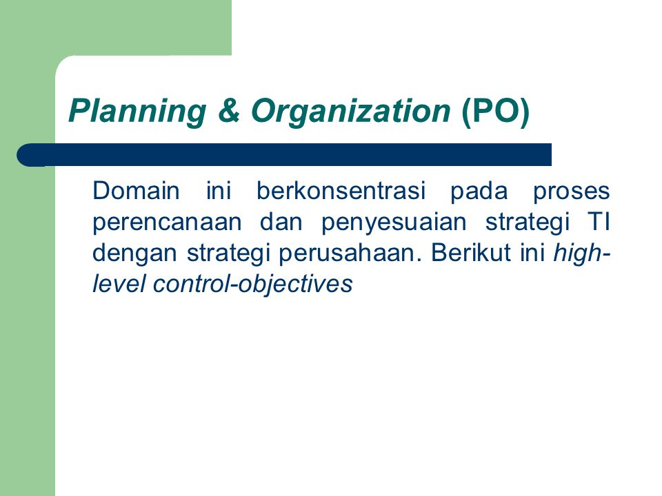 Planning & Organization (PO)