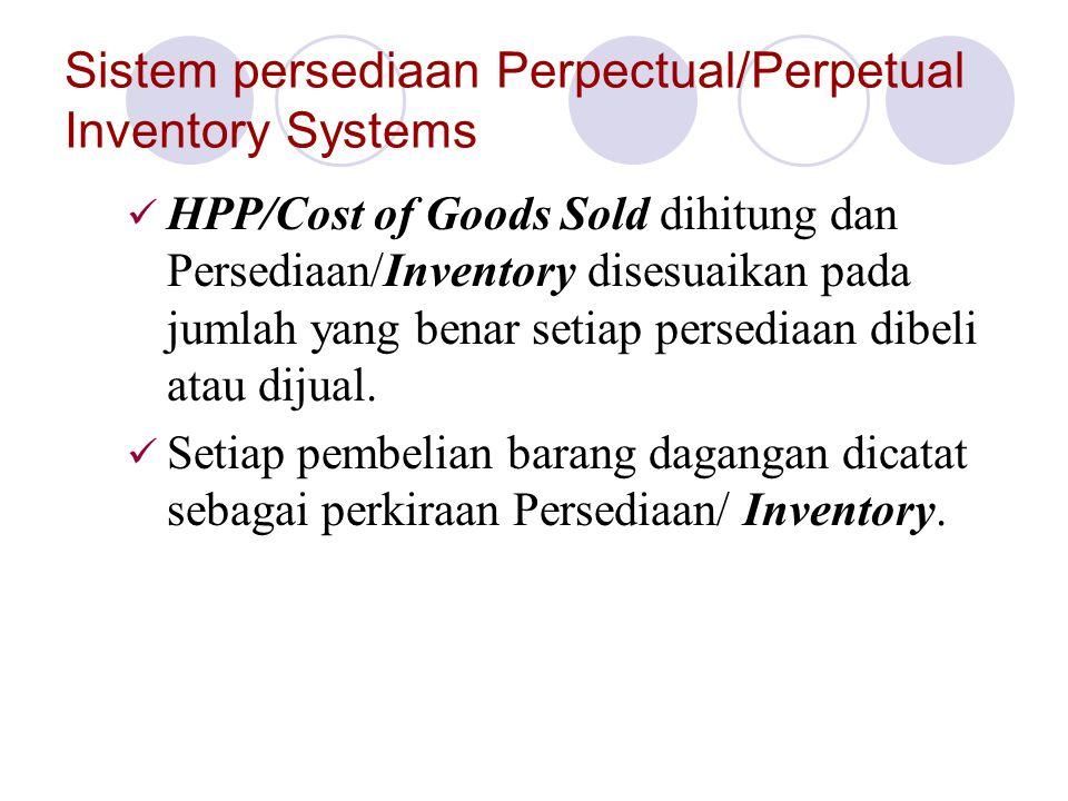 Sistem persediaan Perpectual/Perpetual Inventory Systems