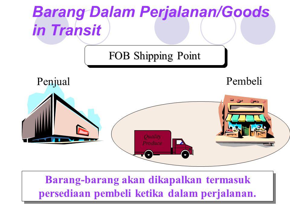 Barang Dalam Perjalanan/Goods in Transit