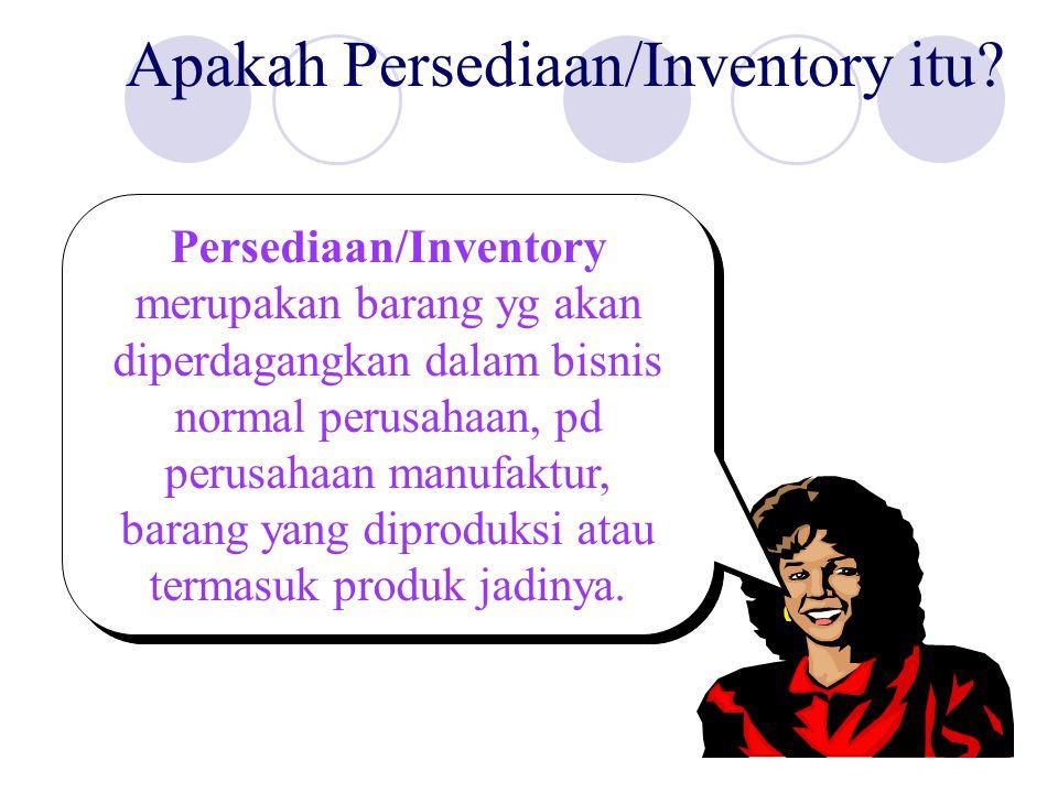 Apakah Persediaan/Inventory itu