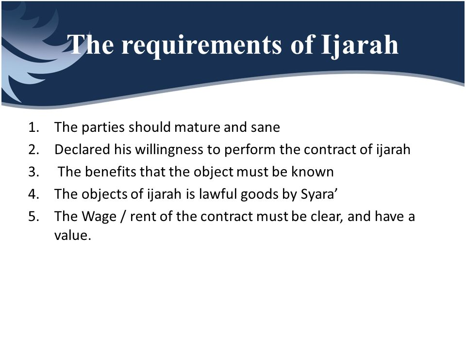The requirements of Ijarah