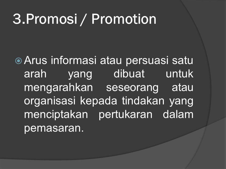 3.Promosi / Promotion