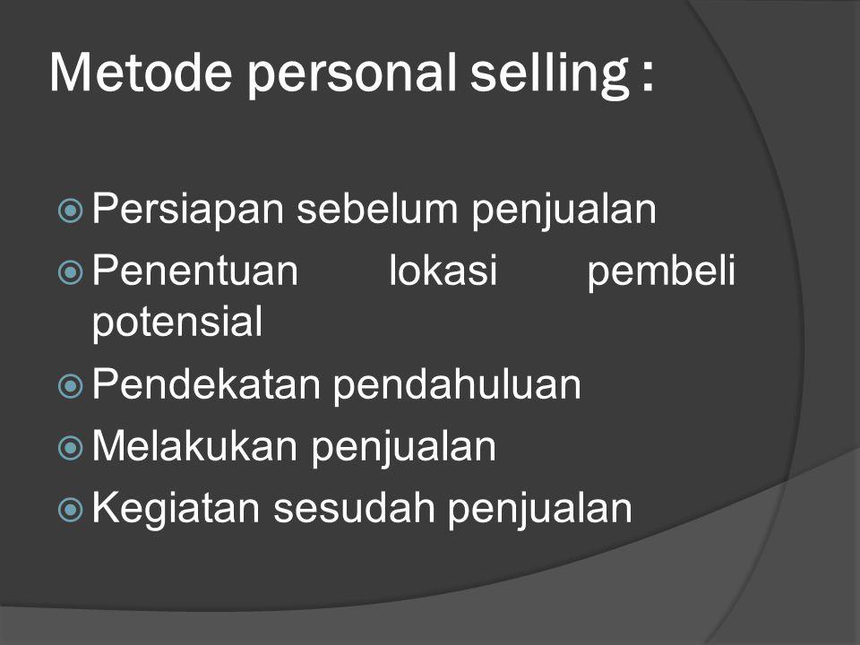 Metode personal selling :