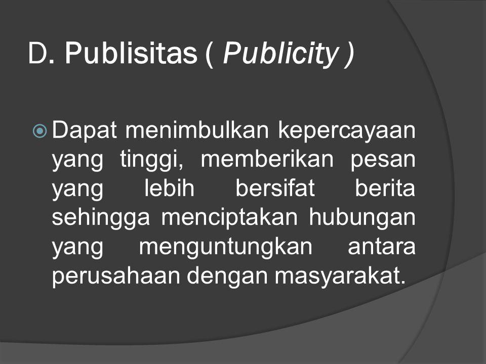 D. Publisitas ( Publicity )