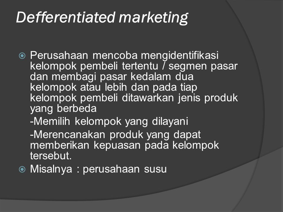 Defferentiated marketing