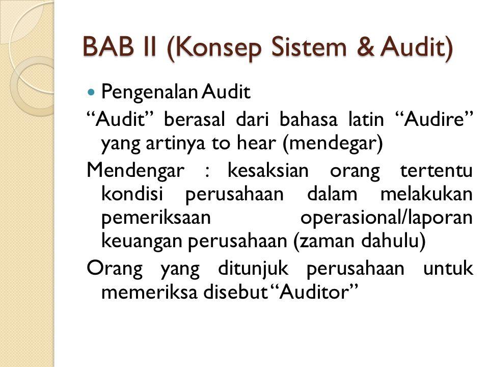 BAB II (Konsep Sistem & Audit)