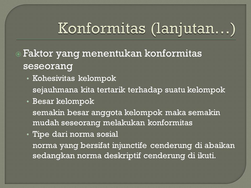 Konformitas (lanjutan…)
