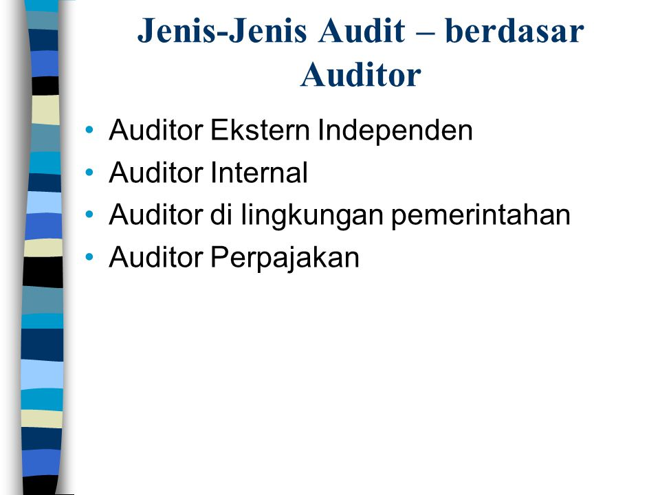 Jenis-Jenis Audit – berdasar Auditor