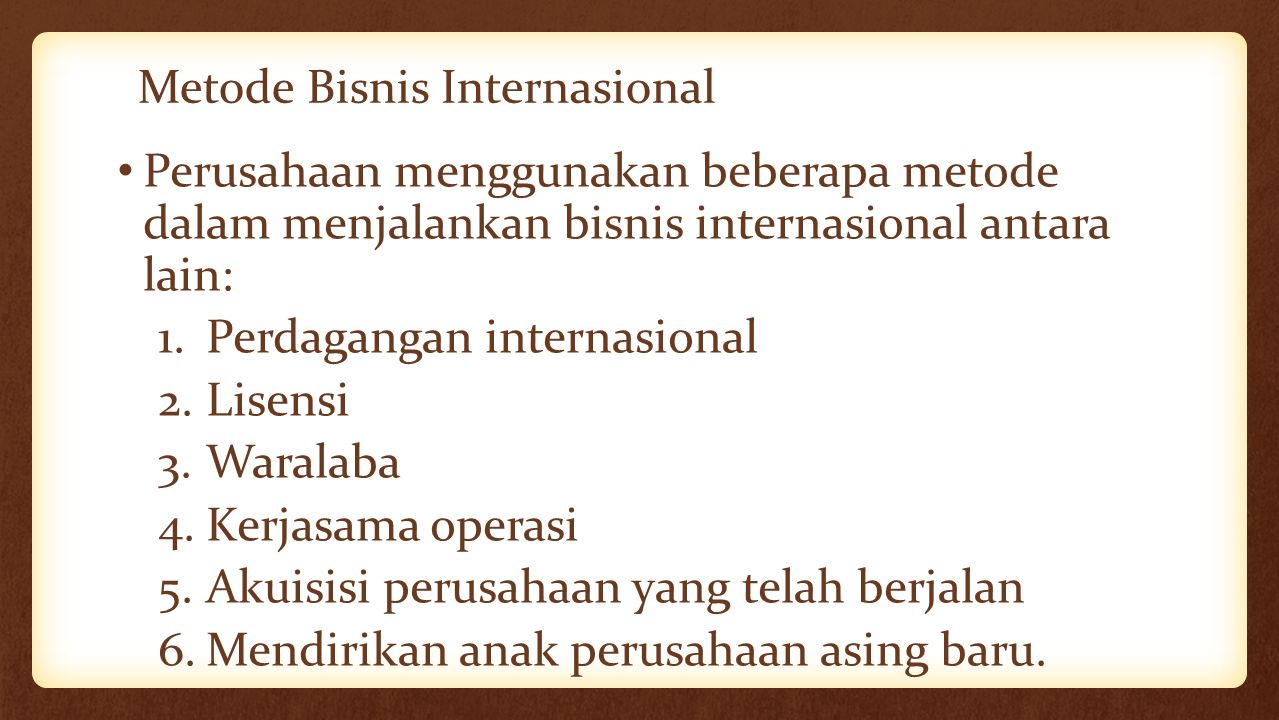 Metode Bisnis Internasional