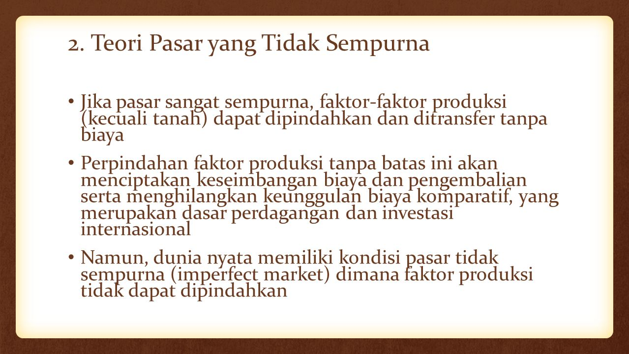 2. Teori Pasar yang Tidak Sempurna