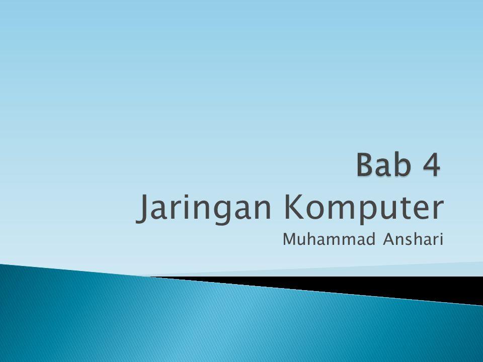 Jaringan Komputer Muhammad Anshari
