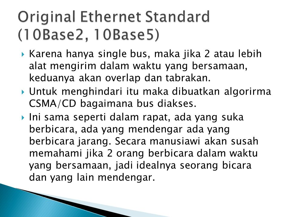 Original Ethernet Standard (10Base2, 10Base5)