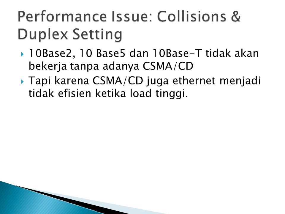 Performance Issue: Collisions & Duplex Setting