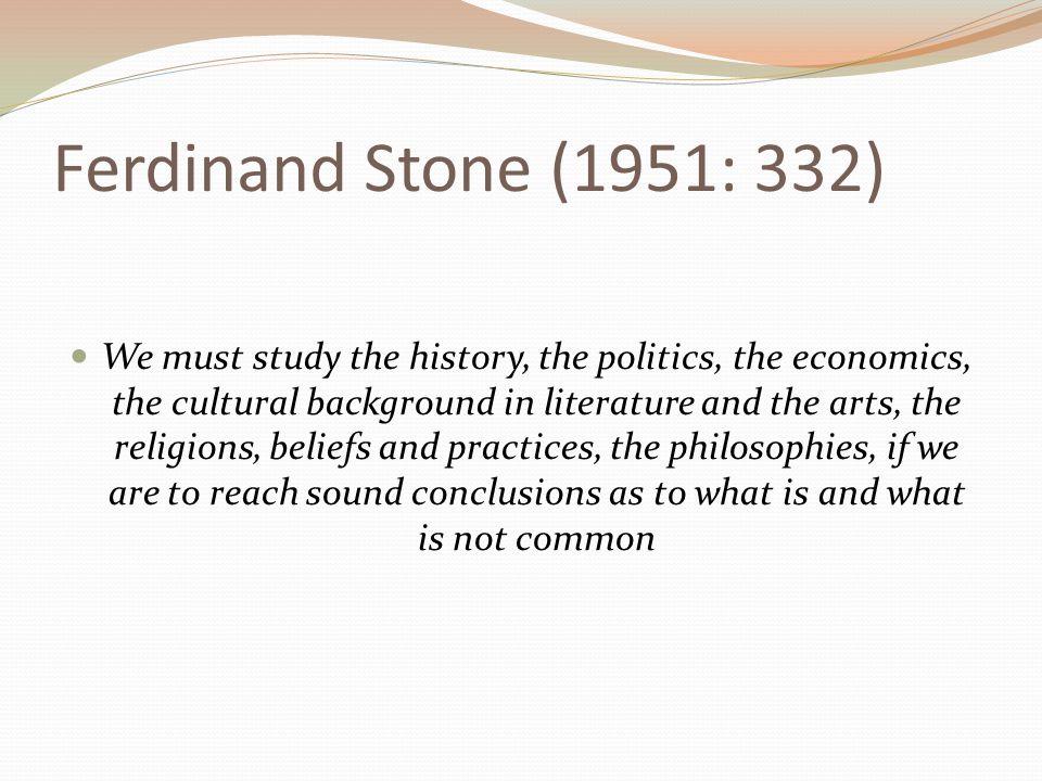 Ferdinand Stone (1951: 332)