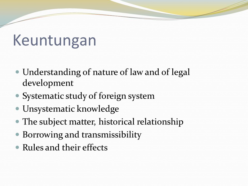 Keuntungan Understanding of nature of law and of legal development