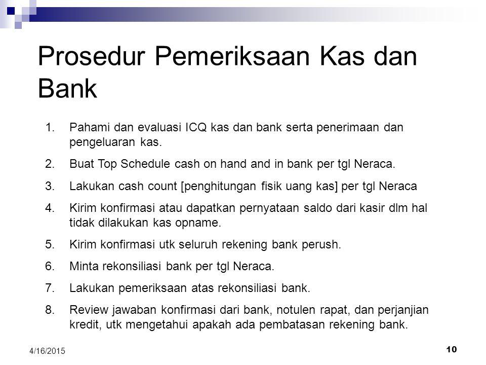Prosedur Pemeriksaan Kas dan Bank