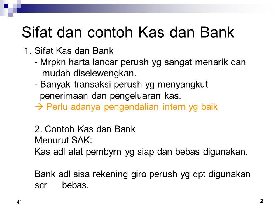 Sifat dan contoh Kas dan Bank