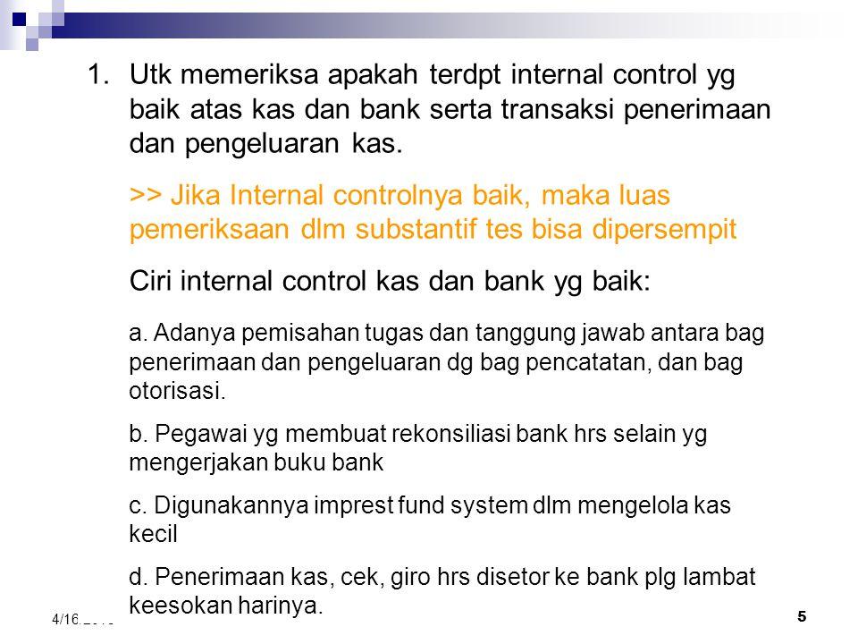 Ciri internal control kas dan bank yg baik: