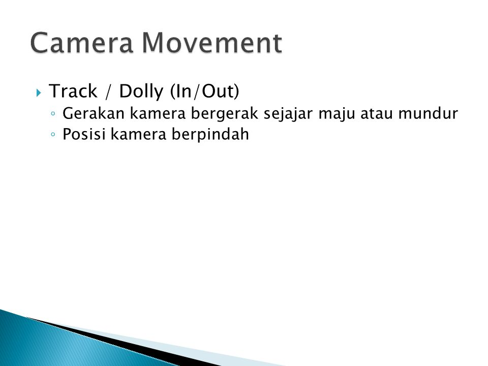 Camera Movement Track / Dolly (In/Out)
