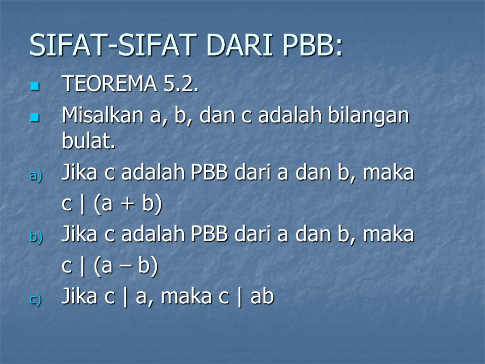 SIFAT-SIFAT DARI PBB: TEOREMA 5.2.