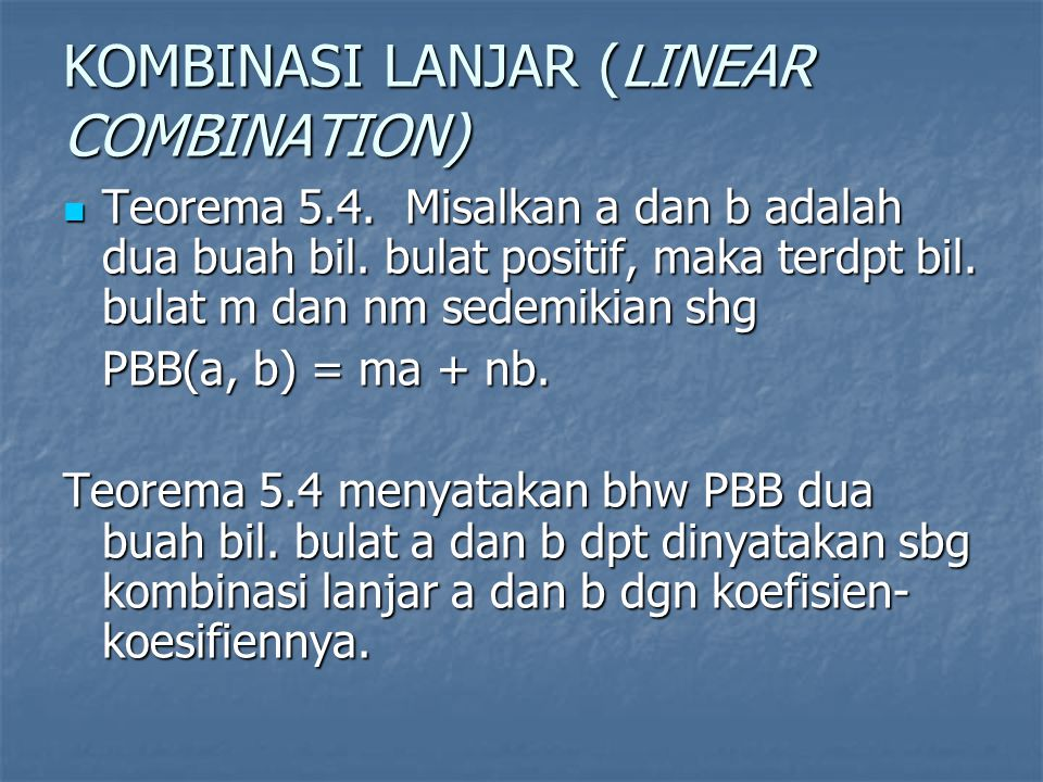 KOMBINASI LANJAR (LINEAR COMBINATION)