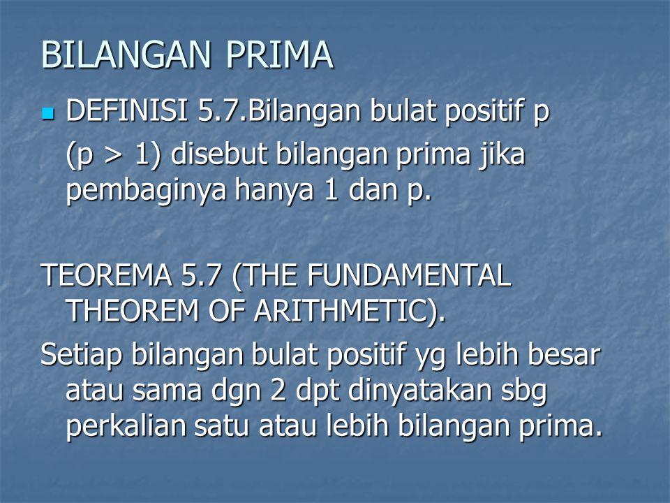 BILANGAN PRIMA DEFINISI 5.7.Bilangan bulat positif p