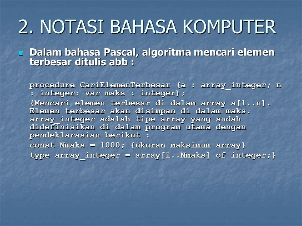 2. NOTASI BAHASA KOMPUTER