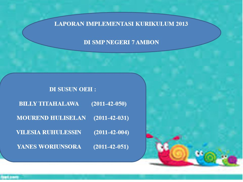 DI SMP NEGERI 7 AMBON YANES WORIUNSORA (2011-42-051)