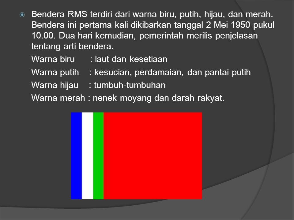 Bendera RMS terdiri dari warna biru, putih, hijau, dan merah