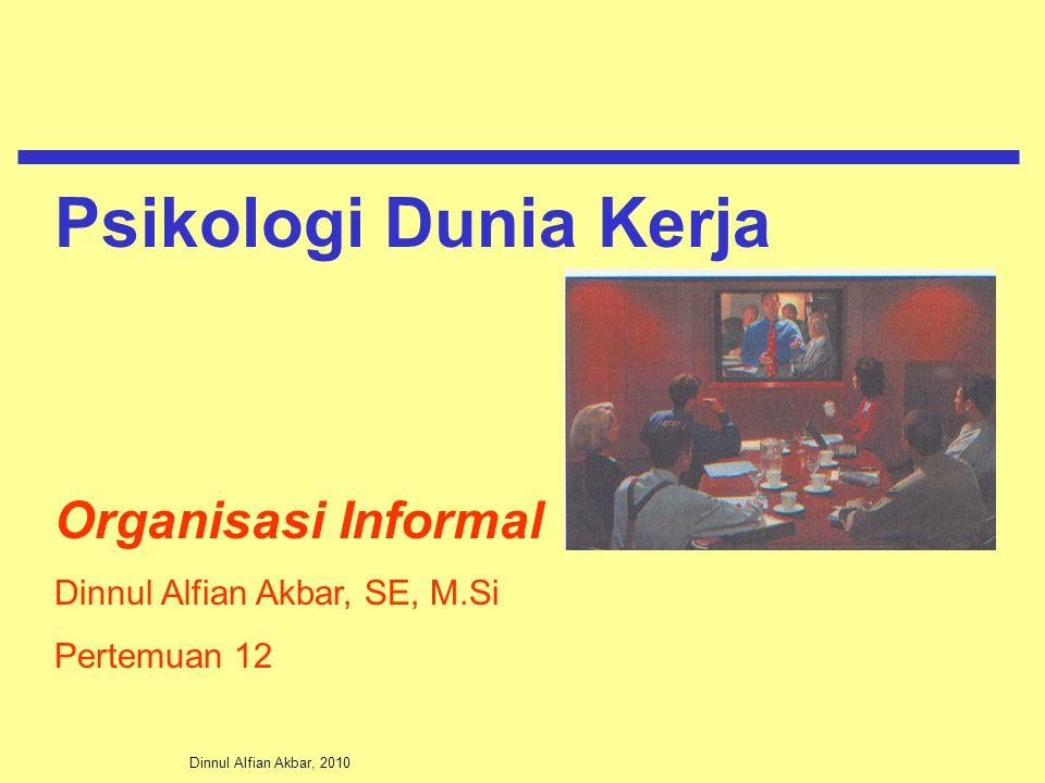 Psikologi Dunia Kerja Organisasi Informal