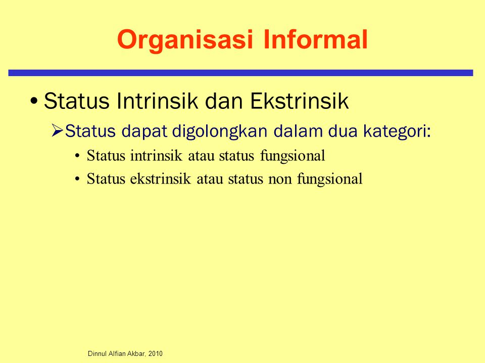 Organisasi Informal Status Intrinsik dan Ekstrinsik
