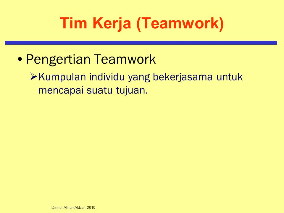 Tim Kerja (Teamwork) Pengertian Teamwork