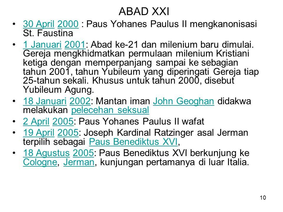 ABAD XXI 30 April 2000 : Paus Yohanes Paulus II mengkanonisasi St. Faustina.