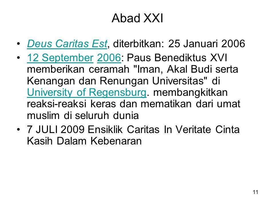 Abad XXI Deus Caritas Est, diterbitkan: 25 Januari 2006