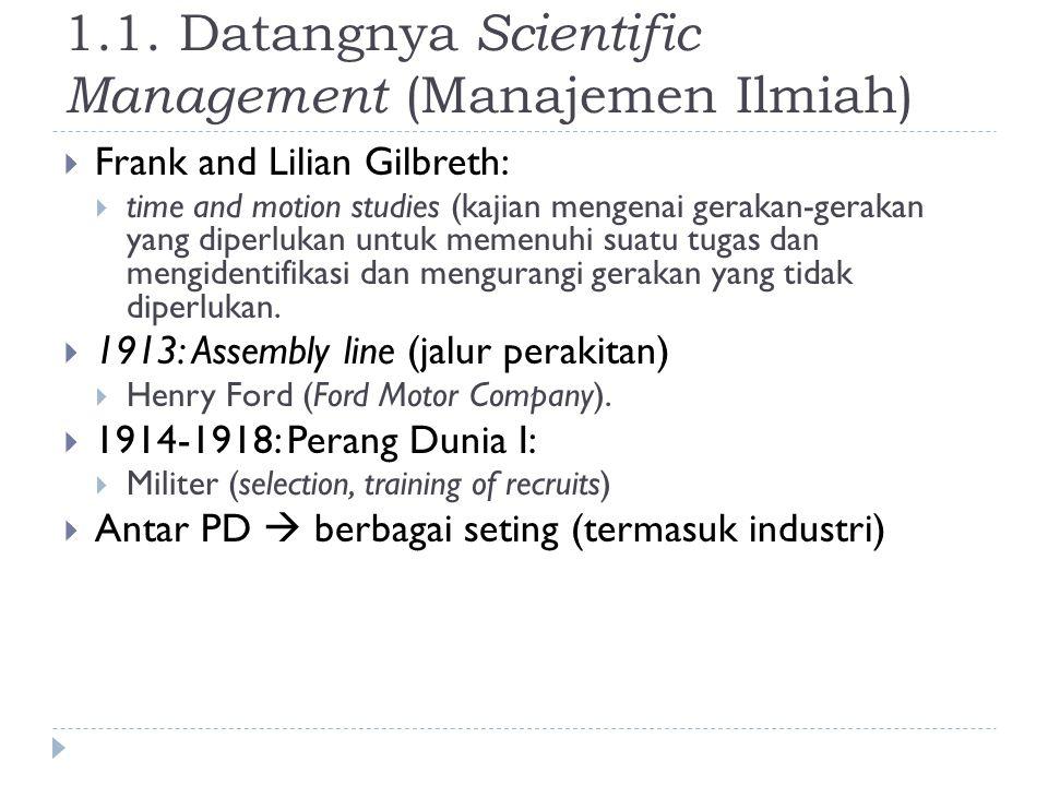 1.1. Datangnya Scientific Management (Manajemen Ilmiah)