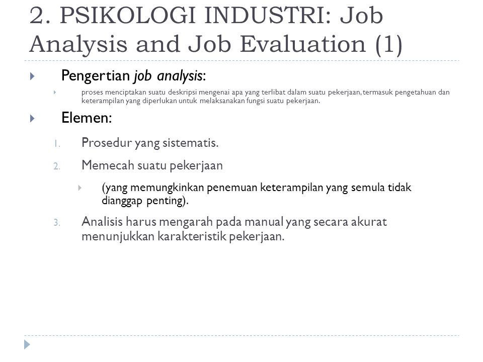 2. PSIKOLOGI INDUSTRI: Job Analysis and Job Evaluation (1)