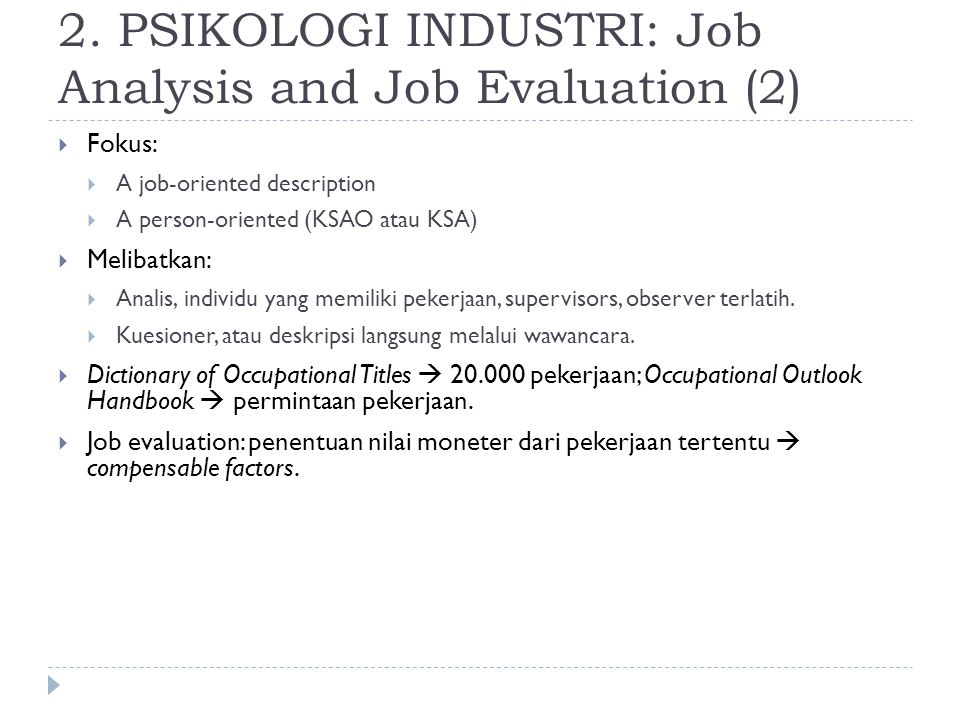 2. PSIKOLOGI INDUSTRI: Job Analysis and Job Evaluation (2)