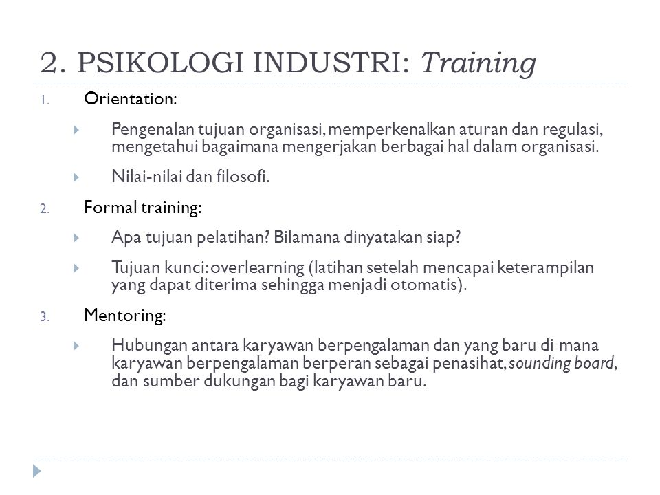 2. PSIKOLOGI INDUSTRI: Training