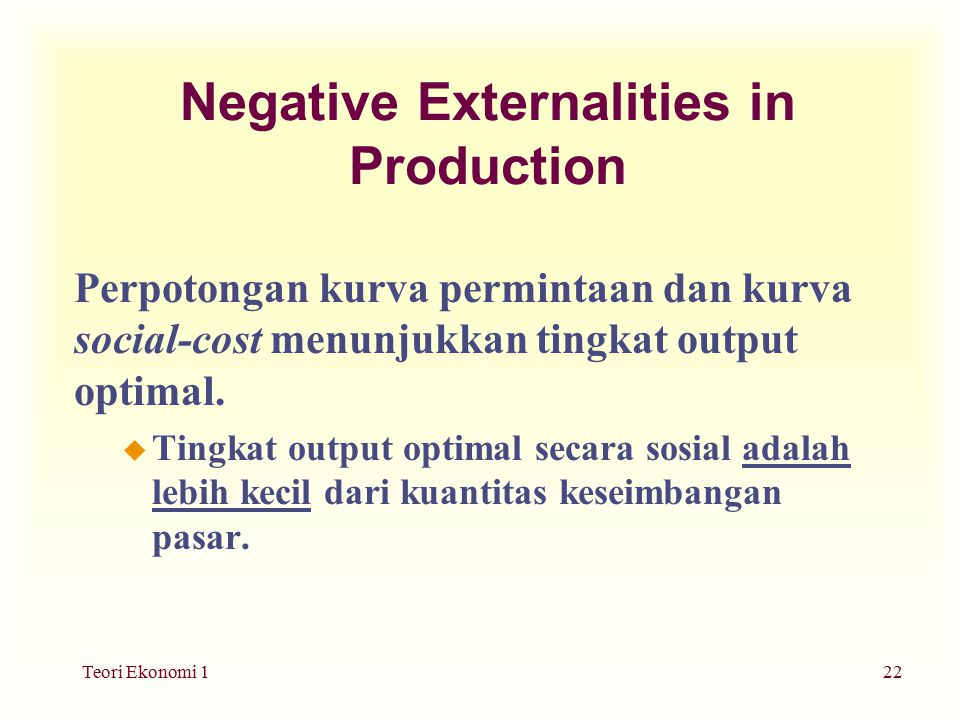 Negative Externalities in Production