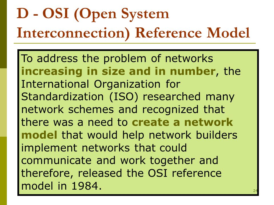 D - OSI (Open System Interconnection) Reference Model