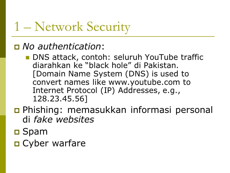 1 – Network Security No authentication: