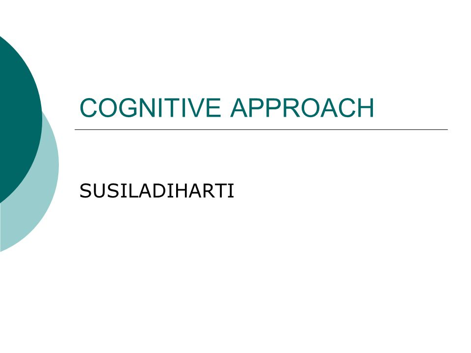 COGNITIVE APPROACH SUSILADIHARTI