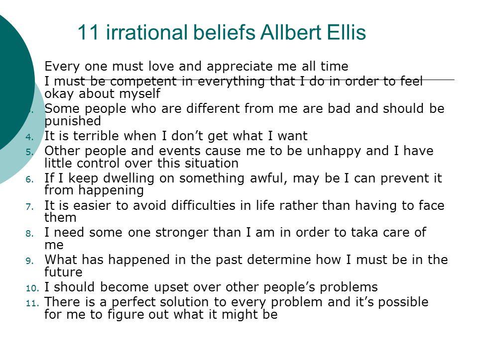 11 irrational beliefs Allbert Ellis