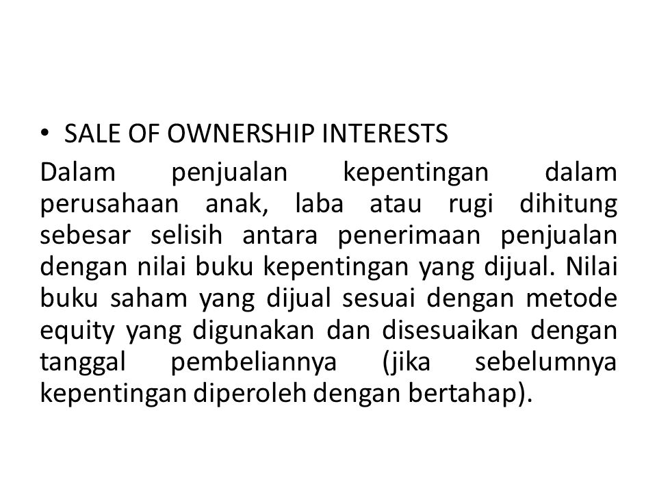 SALE OF OWNERSHIP INTERESTS