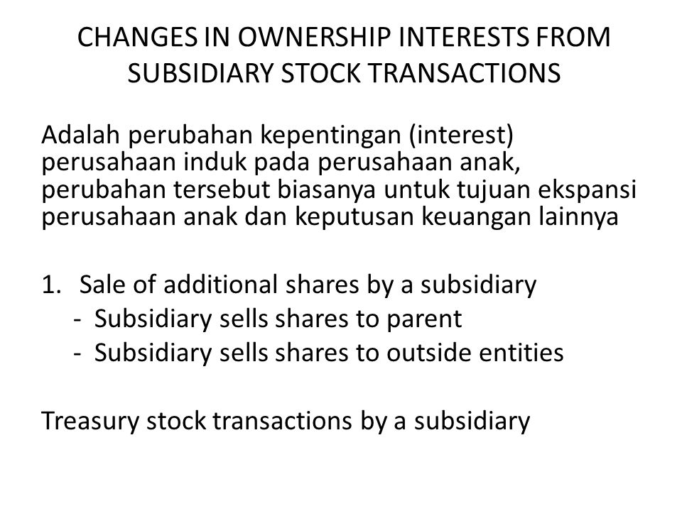 CHANGES IN OWNERSHIP INTERESTS FROM SUBSIDIARY STOCK TRANSACTIONS