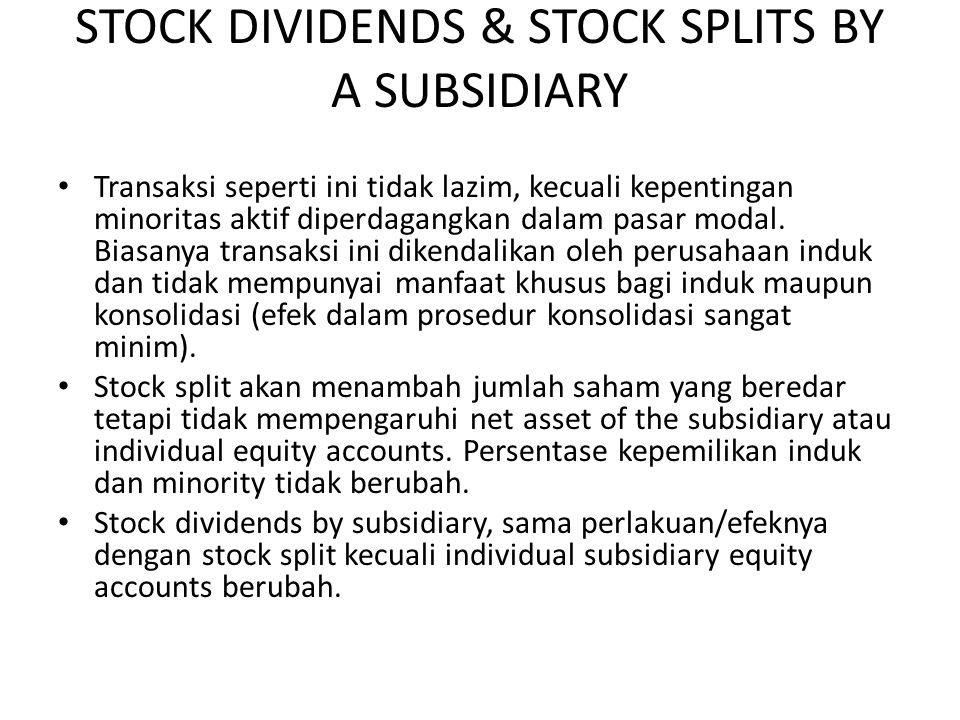 STOCK DIVIDENDS & STOCK SPLITS BY A SUBSIDIARY